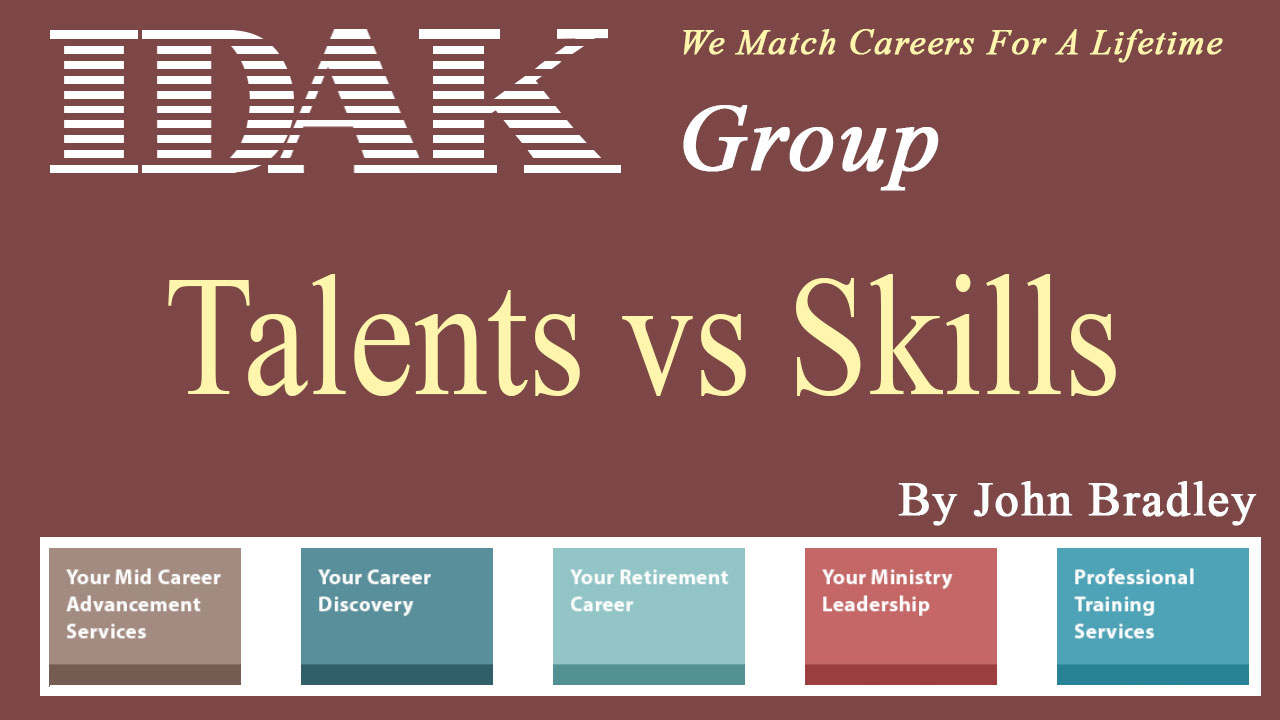 What is the difference about one's natural talents and one's occupational skills?
