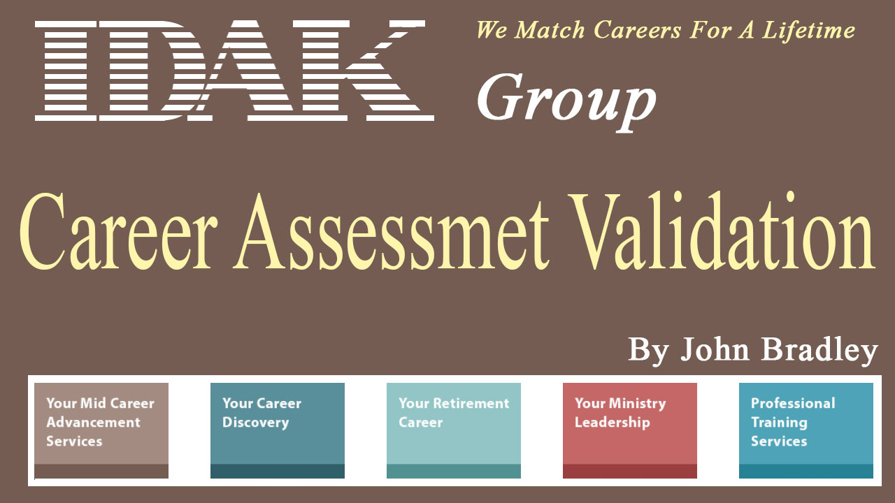 How does a person validate the results of their career assessment?